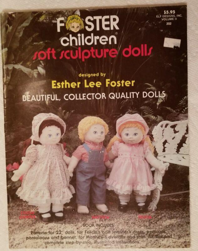 Foster Children Tiny Tots Soft Sculpture Dolls Pattern Book Esther Lee Foster