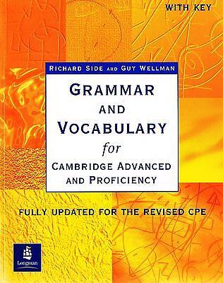 GRAMMAR AND VOCABULARY for Cambridge Advanced & Proficiency CAE & CPE w Key @NEW