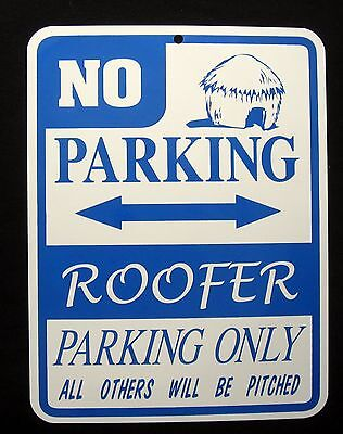 Roofer Parking Only Steel Sign - Roof Contractor Shingles Tile