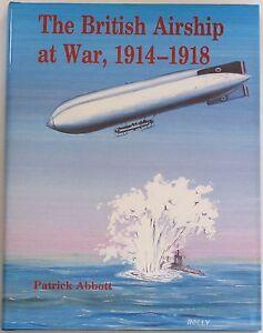 BRITISH AIRSHIPS WW1 First World War Military NEW BOOK Aviation Warfare History