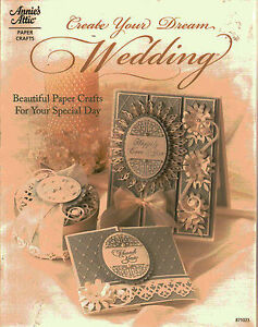 Create-Your-Dream-Wedding-Beautiful-Paper-Crafts-for-Your-Specal-Day-Book