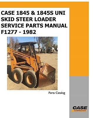 Case 1845 1845s Uni Skid Steer Loader Service Parts Manual F1277 - 1982
