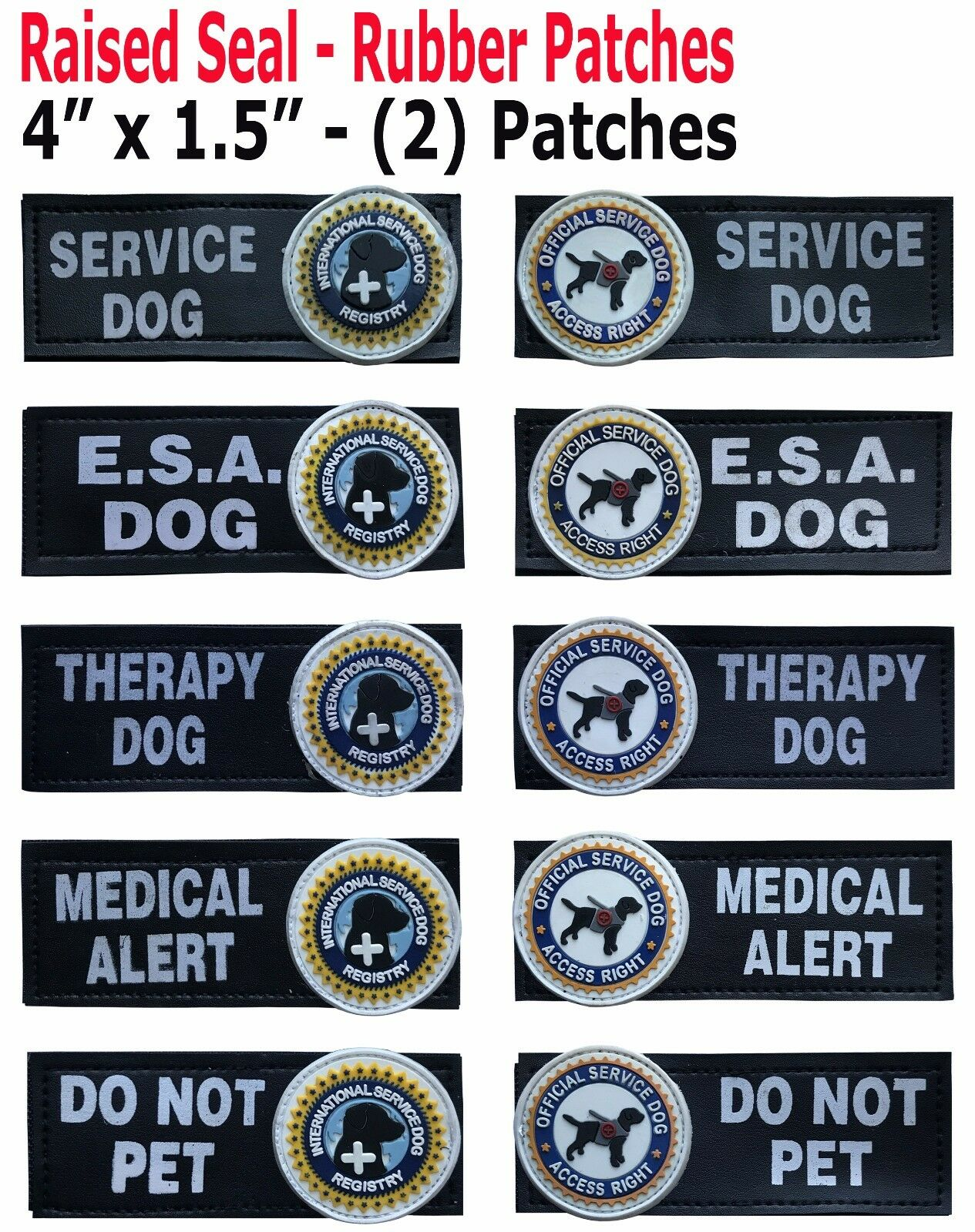 (2)  Raised Rubber DOG PATCHES - ESA - Do Not Pet-Med Alert-Therapy- Service Dog
