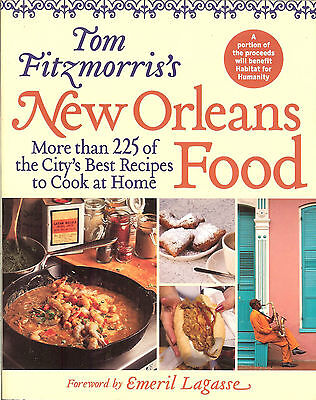 Tom Fitzmorris's New Orleans Food: 225+ Best Recipes to Cook at Home,