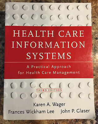 Health Care Information Systems  A Practical Approach For Health Care Management