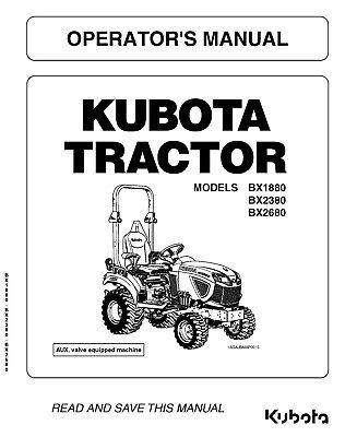 Kubota Bx1880 Bx2380 Bx2680 Tractor Operators Maintenance Manual
