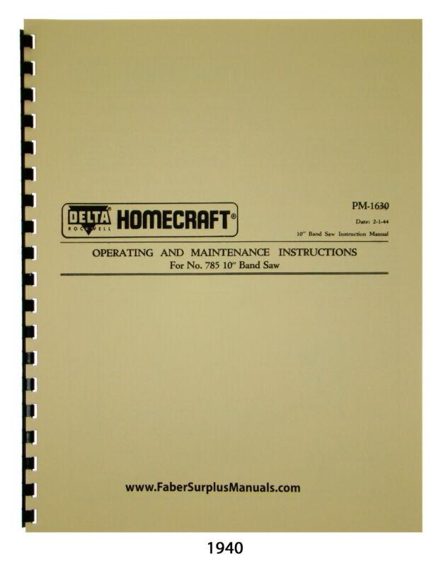 "Delta Homecraft Older 10"" Bandsaw Model 785 Operating & Parts List Manual #1940"