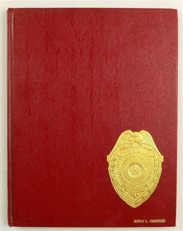 Sacramento Fire Department CA California 1978 Firefighter History Year Book