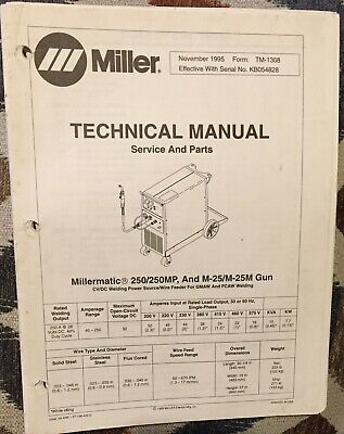Miller Millermatic 250 250mp And M-25 And M-25m Gun Technical Manual.
