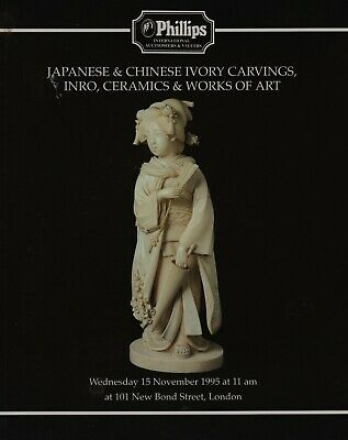 JAPANESE & CHINESE CARVINGS INRO CERAMICS &  WORKS OF ART AUCTION CATALOGUE