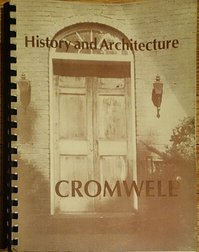 CROMWELL History and Architecture CONNECTICUT Middletown CT 1980 Judith Johnson