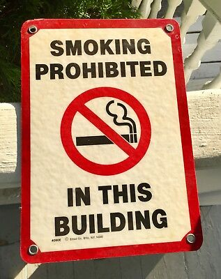 Metal Sign Smoking Prohibited In This Building 7 By 10 Heavy Duty
