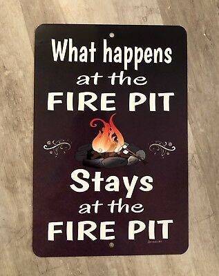 What Happens At The Fire Pit  -  Metal Sign - Home Decor -Camping Sign - Outdoor](Outdoor Home Decor)
