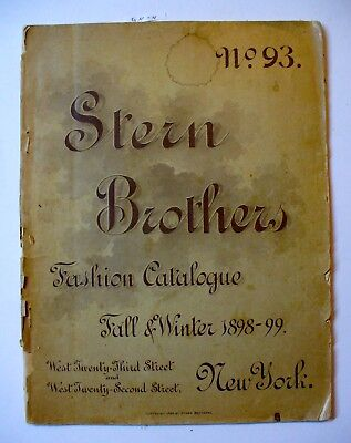Original Stern Brothers Fall and Winter Fashion Catalog #93 1898-99