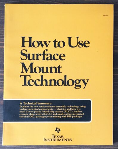 Texas Instruments How To Use Surface Mount Technology 1984