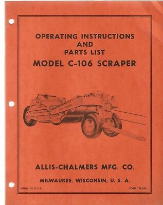 Allis-chalmers C-106 Scraper Parts And Operators Manual