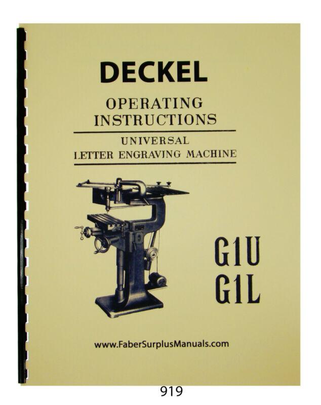 Deckel Universal Letter Engraving Machine G1U, G1L Operating Manual  #919