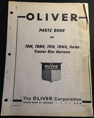 Oliver Tdmtdmxtdwtdwx Tractor Disk Harrows Parts Manual S2-9-e85-1 717