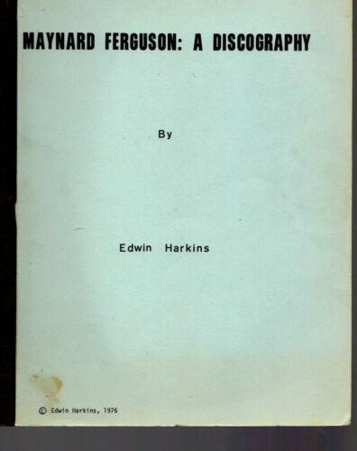 EDWIN HARKINS - Maynard Ferguson: A Discography - Soft cover book