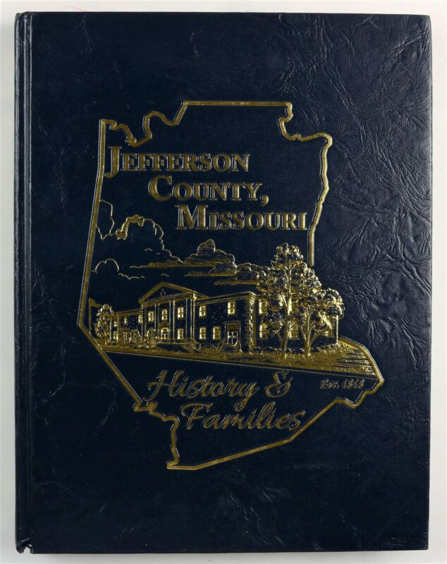 Jefferson County, Missouri Arnold Hillsboro Festus Pevely MO Family History Book
