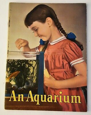 An Aquarium by Glenn O Blough, 1950, 36 Pages, Nice Condition,  Adorable Book!