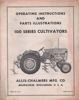 Allis-chalmers 100 Series Cultivators Operators Parts Manual Tm-211b 424