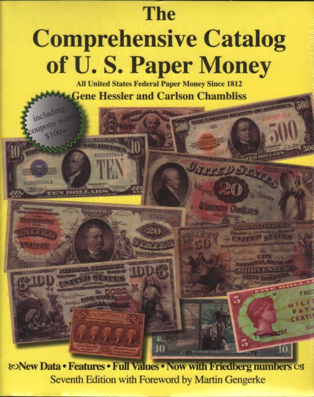 Comprehensive Catalog of United States Paper Money 7th Edition