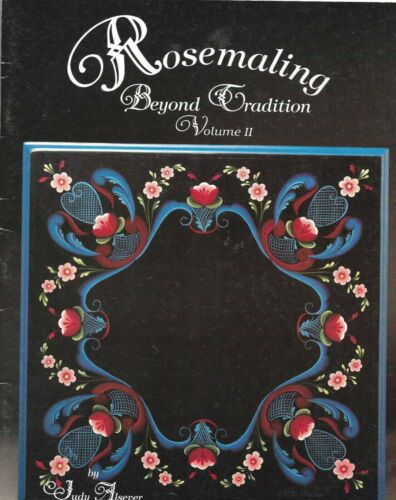 ROSEMALING BEYOND TRADITION VOLUME II Decorative Tole Painting Book