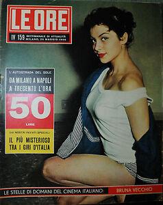 LE-ORE-ANNO-IV-N-159-26-MAG-1956-DA-MILANO-A-NAPOLI-A-300-L-039-ORA-BRUNA-VECCHIO