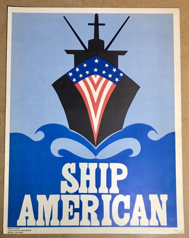 "Vintage 1972 Original SHIP AMERICAN 18""x14""  Political Advertising Sign Poster"