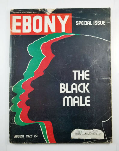 Ebony Magazine Special Issue August 1972 The Black Male Greats Of Black History