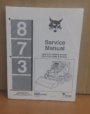 Bobcat 873 Skid Steer Loader Complete Shop Service Manual Repair 6724280