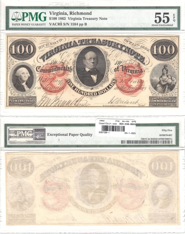 1862 $100 Virginia Treasury Note PMG About Uncirculated-55 EPQ