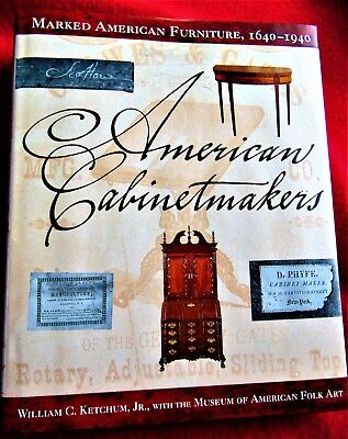AMERICAN CABINET MAKERS By William C. Ketchum Jr. ~ FIRST EDITION ~ COST $45.00