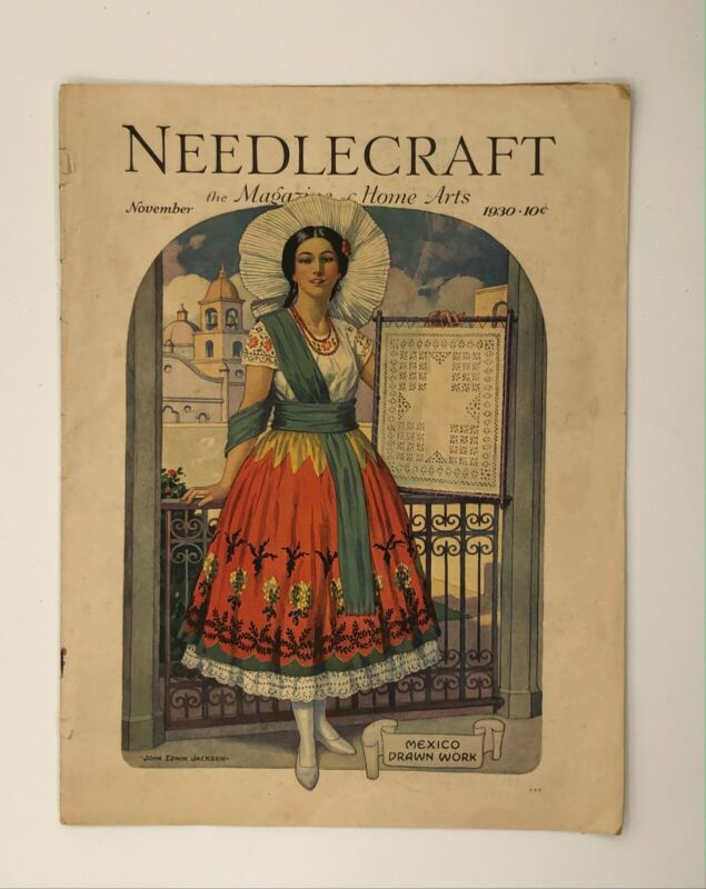 Antique Needlecraft Magazine Cover November 1930 Embroidery Mexico