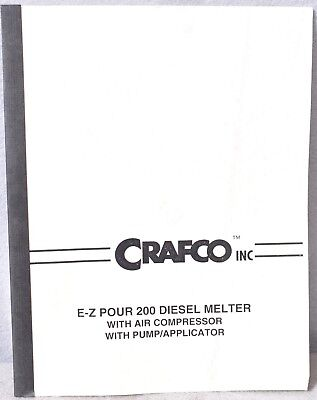Crafco Inc E-z Pour 200 Diesel Melter With Air Compressor And Pumpapplicator