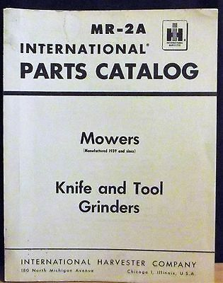 International Parts Catalog Mowers Knife Tool Grinders Mr-2a Wrev. 15 1964