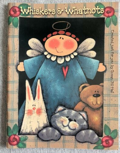 Susan Jill Hall Whiskers & Whatnots Decorative Tole Painting Angels Rabbits Cats