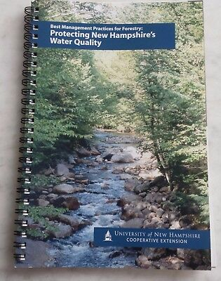 Best Management Practices for Forestry: Protecting New Hampshire's Water