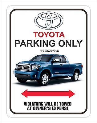 "Toyota Tundra Parking Sign  9"" x 12"""