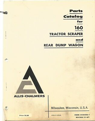 Allis-chalmers 160 Tractor Scraper Rear Dump Wagon Parts Manual