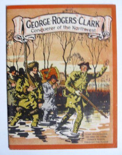 George Rogers Clark Conqueror of the Northwest John Hancock Insurance 1927