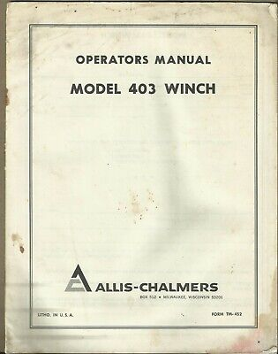 Allis-chalmers Winch Model 403 Form Tm-452 Tractor Operators Manual