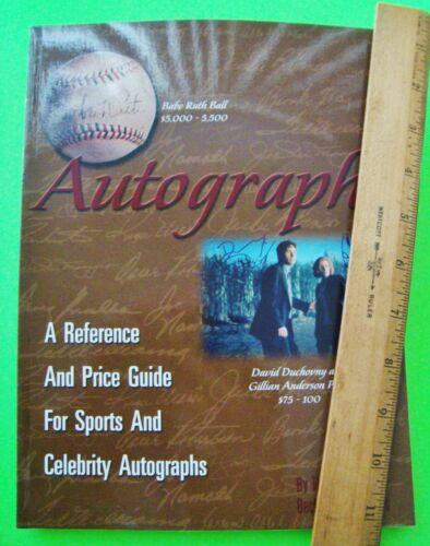 AUTOGRAPHS - A REFERENCE & PRICE GUIDE FOR SPORTS AND CELEBRITY Illustr