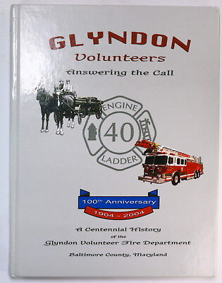 Baltimore County, MD Glyndon Volunteer Fire Department History Book Engine 40