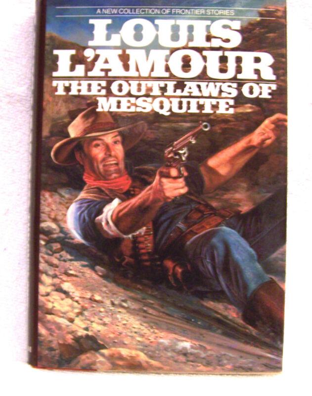 Vintage Louis L'Amour The Outlaws Of Mesquite 1st Edition Bantam House HC/DJ