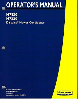 New Holland H7230 H7330 Discbine Mower-conditioner Operators Manual 47491512