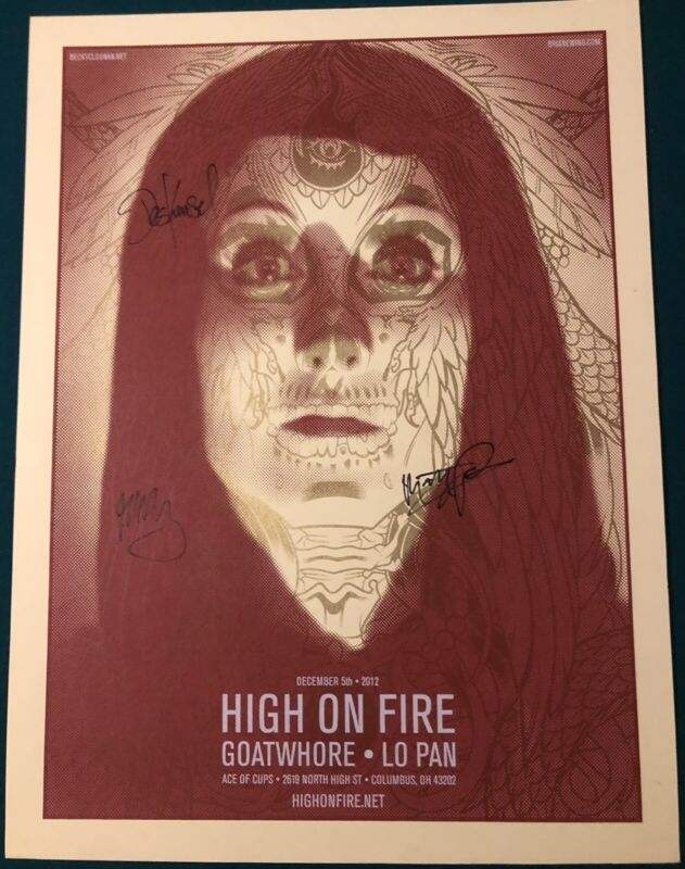 High On Fire Signed Columbus Show Poster