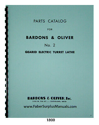 Bardons Oliver No. 2 Geared Electric Turret Lathe Parts List Manual 1800