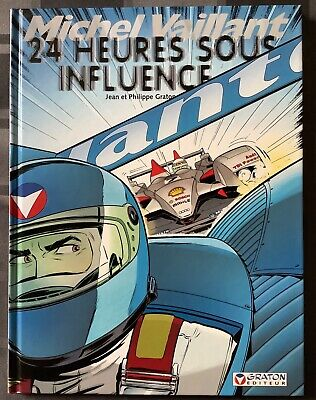 EO Michel Vaillant 70 - 24 heures sous influence - Jean & Philippe Graton - 2007